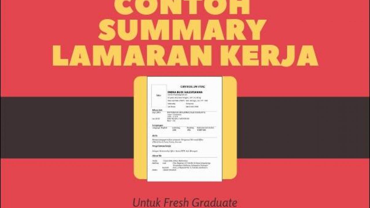 3 Contoh Summary Lamaran Kerja Fresh Graduate 2019