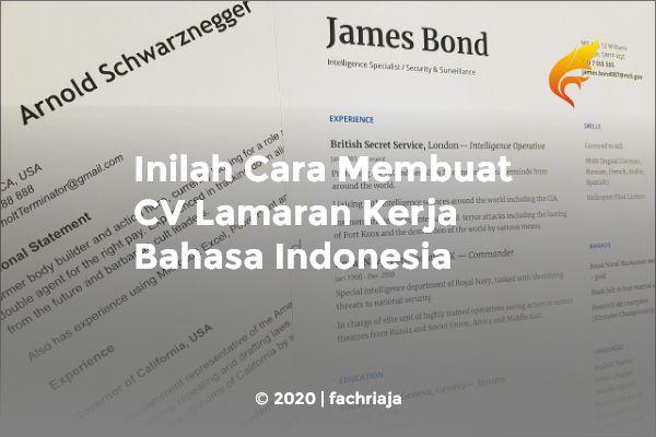 Inilah Cara Membuat CV Lamaran Kerja Bahasa Indonesia