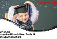 investasi pendidikan terbaik