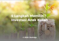 [REKOMENDASI] 5 Langkah Memilih Investasi Anak Kuliah